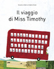 Cover of Il viaggio di Miss Timothy