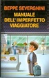 Cover of Manuale dell'imperfetto viaggiatore