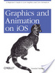 Cover of Graphics and Animation on IOS