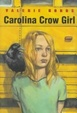 Cover of Carolina Crow Girl