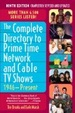 Cover of The Complete Directory to Prime Time Network and Cable TV Shows, 1946-Present