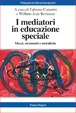 Cover of I Mediatori in Educazione Speciale