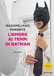 Cover of L'amore ai tempi di Batman