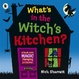 Cover of What's in the Witch's Kitchen?