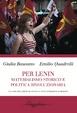 Cover of Per Lenin. Materialismo storico e politica rivoluzionaria
