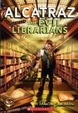 Cover of Alcatraz Versus The Evil Librarians