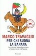 Cover of Per chi suona la banana