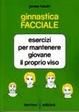 Cover of Ginnastica facciale