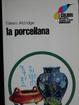 Cover of La porcellana