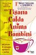 Cover of Una tisana calda per l'anima dei bambini