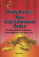 Cover of Hong Kong's New Constitutional Order
