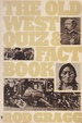 Cover of The Old West Quiz and Fact Book