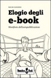 Cover of Elogio degli e-book