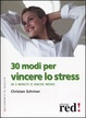 Cover of 30 modi per vincere lo stress