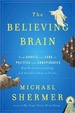 Cover of The Believing Brain