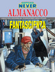 Cover of Nathan Never: Almanacco della Fantascienza 2004