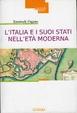 Cover of L'Italia e i suoi Stati nell'Età moderna