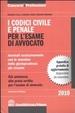 Cover of I codici civile e penale per l'esame di avvocato