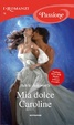 Cover of Mia dolce Caroline