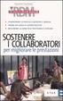 Cover of Sostenere i collaboratori per migliorare le prestazioni