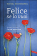 Cover of Felice se lo vuoi