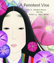 Cover of A Persistent Vine