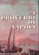 Cover of I proverbi di Napoli