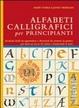 Cover of Alfabeti calligrafici per principianti