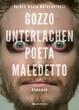 Cover of Gozzo Unterlachen poeta maledetto