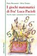 Cover of I giochi matematici di Fra' Luca Pacioli
