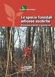 Cover of Le specie forestali arboree esotiche