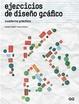 Cover of Ejercicios de diseño gráfico