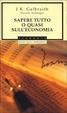 Cover of Sapere tutto o quasi sull'economia