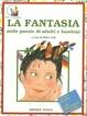 Cover of La fantasia nelle poesie di adulti e bambini