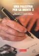 Cover of Una palestra per la mente. Nuovi esercizi di stimolazione cognitiva per l'invecchiamento cerebrale e le demenze