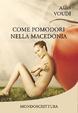 Cover of Come pomodori nella macedonia