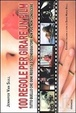 Cover of Cento regole per girare un film