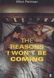 Cover of Reasons I Won't Be Coming