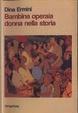Cover of Bambina, operaia, donna nella storia