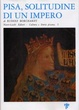Cover of Pisa, solitudine di un impero