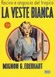 Cover of La veste bianca