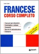 Cover of Francese. Corso completo. Con CD Audio