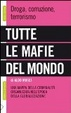 Cover of Tutte le mafie del mondo