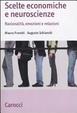Cover of Scelte economiche e neuroscienze