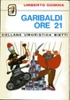 Cover of Garibaldi ore 21