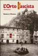 Cover of L'orto fascista