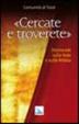 Cover of Cercate e troverete. Domande sulla fede e sulla Bibbia