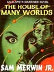 Cover of The House of Many Worlds