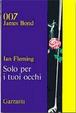 Cover of Solo per i tuoi occhi
