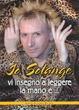 Cover of Io, Solange, vi insegno a leggere la mano e...